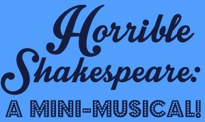 Horrible Shakespeare
