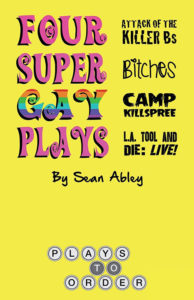 Four Super Gay Plays